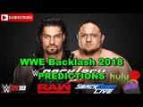 WWE Backlash 2018 Roman Reigns vs Samoa Joe Predictions WWE 2K18