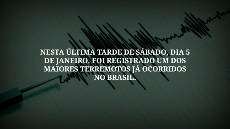 TERREMOTO 6.8 NO BRASIL, UM DOS MAIORES OCORRIDOS NO PAÍS — ECLIPSE NO SOL E LUA — NÚVEM DE FOGO.