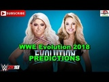 WWE Evolution 2018 Alexa Bliss vs Trish Stratus Predictions WWE 2K18