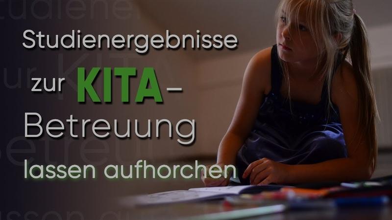 Studienergebnisse zur KITA-Betreuung lassen aufhorchen | 17.04.2019 | www.kla.tv/14165