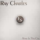 Ray Charles альбом Alone in This City