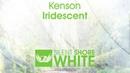 Kenson – Iridescent