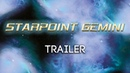 Starpoint Gemini - Трейлер (SpaceGameRu)