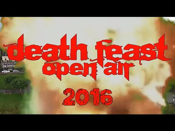 DEATH FEAST OPEN AIR 2016 - The Brutal Inside Report