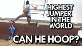 EASTBAY ELBOW DUNK! DOES the HIGHEST JUMPER in the WORLD have GAME WILL BUNTON!