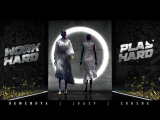 4 мая | WORK HARD | PLAY HARD