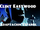 Clint Eastwood Gorillaz Adaptación Español Spanish Version D4ve