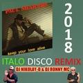 PAUL SHARADA - Keep Your Love Alive(DJ NIKOLAY-D &amp DJ RONNY MC ITALO DISCO REMIX 2018)
