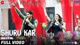 Shuru Kar - Full Video | Aiyaary | Amit Mishra, Neha Bhasin | Rochak Kohli | Manoj Muntashir