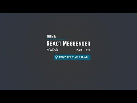 ReactMessenger 8 - Продолжаем рефракторить бэкэнд! Laravel, Echo, React