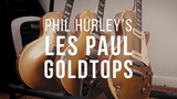 Phil Hurley's Gibson Les Paul Goldtops 1952, 1977, 2000