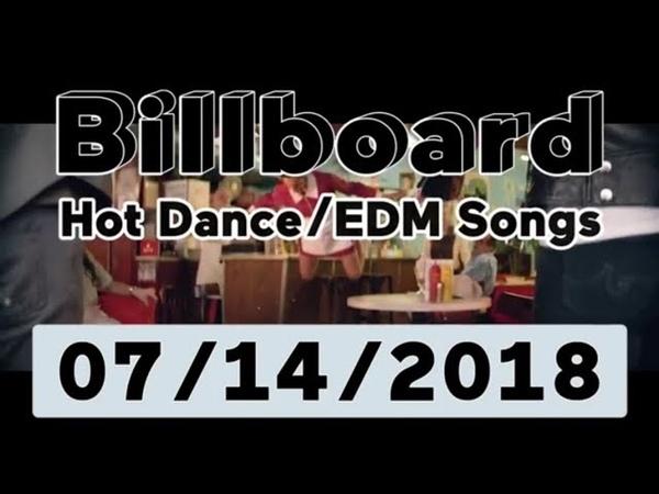 Billboard Hot DanceElectronicEDM Songs TOP 50 (July 14, 2018)