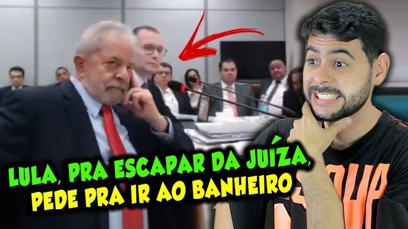 Lula estressa Juíza em audiência e pra situação não ficar pior pede para ir ao banheiro