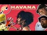 Camila Cabello Havana - Meme Cover