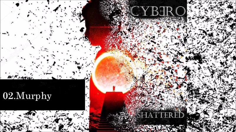 Cybero - Murphy (Electronic Rock)