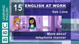 Talking on the phone 15 English at Work has the top tips for you