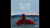 Neon Hitch - Problem (Audio)