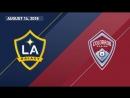 HIGHLIGHTS LA Galaxy vs Colorado Rapids August 14 2018