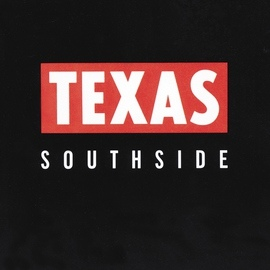 Texas альбом Southside