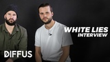 "White Lies about the british music scene, their recording routine and their album ""five"" 