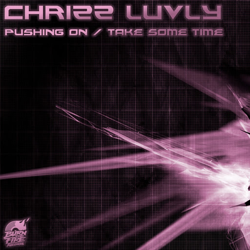 Chrizz Luvly альбом Pushing On / Take Some Time