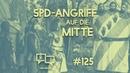 SPD Angriff auf die Mitte Laut Gedacht 125