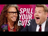 Spill Your Guts or Fill Your Guts w Steven Tyler