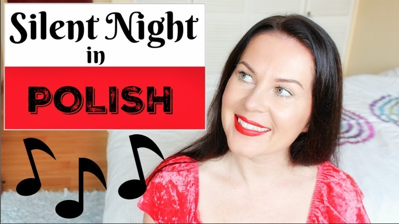 POLISH HOW TO SING SILENT NIGHT CICHA NOC ItsEwelina