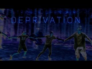 Open air Deprivation