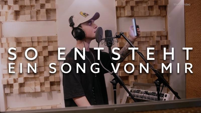 SO ENTSTEHT EIN SONG VON MIR! (SONG PREVIEW)