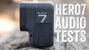 GoPro Hero 7 Black Audio Mic Test Samples