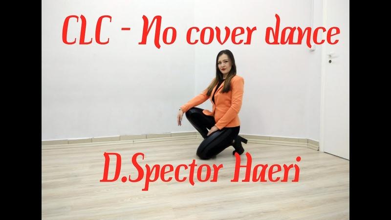 CLC - No cover dance D.Spector Haeri