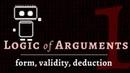 Logic Arguments premises conclusions truth deduction vs induction
