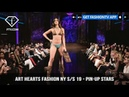 Art Hearts Fashion NY S/S 19 - Pin-Up Stars FashionTV FTV