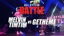 Melvin Timtim vs Getheme All Styles Battle Fair Play Dance Camp 2018
