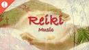 Reiki Music Zen Meditation Music Chakra Healing Music Relaxing Music