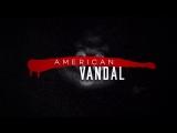 American Vandal Season 2 Trailer