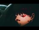 [AMV] Tokyo Ghoul 3 [I'ts die...]