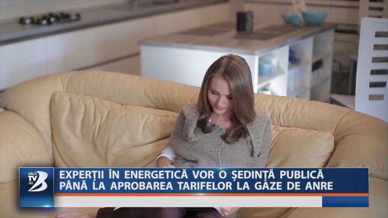 EXPERȚII ÎN ENERGETICĂ VOR O ȘEDINȚĂ PUBLICĂ PÂNĂ LA APROBAREA TARIFELOR LA GAZE DE ANRE
