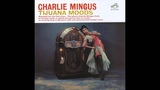 Charles Mingus - Tijuana Moods (Full Album)