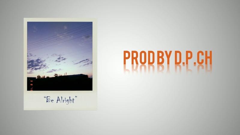 [SAD] Emotional PianoGuitar Hip-Hop Beat- Be Alright | Prod. by D.P.Ch