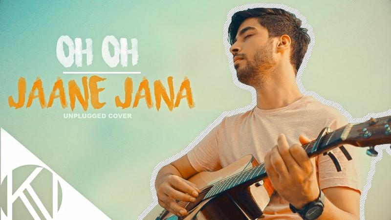 Oh Oh Jane Jaana I Unplugged Cover I Karan Nawani I Pyaar Kiya To Darna Kya I Salman Khan