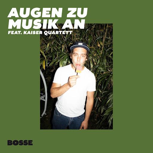 Bosse альбом Augen zu Musik an