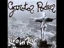 Garotos Podres - Vou Fazer Cocô Live In Rio