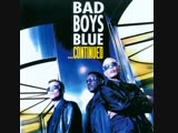Bad Boys Blue - Jungle in My Heart 99