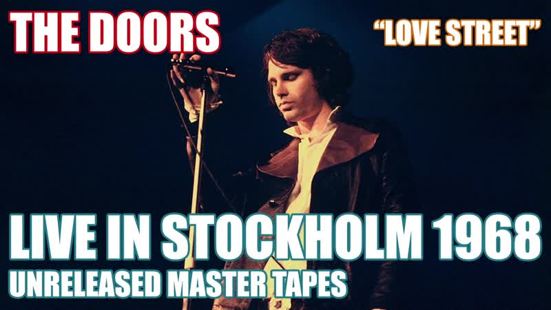 The Doors Love Street Stockholm Sweden Show One 20 09 1968 Unreleased Master Tapes