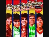 Bay City Rollers - Saturday Night (1976)