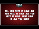 All You Need Is Love - The Beatles tribute - Lyrics