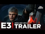 ENG | Трейлер: «Devil May Cry 5» | E3 2018