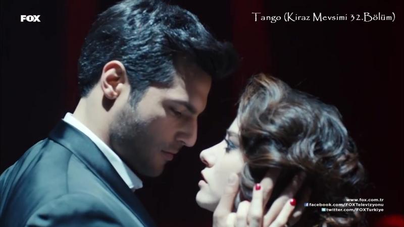 Tango (Kiraz Mevsimi 32.Bölüm)